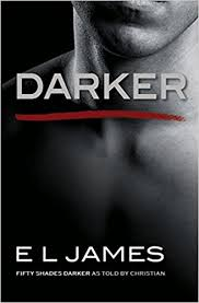 darker fifty shades darker as told by christian fifty shades of  darker fifty shades darker as told by christian fifty shades of grey e l james 9780385543910 com books