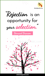 The Selection Quotes Rejection is an opportunity for your selection 30
