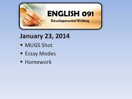  mugs shot  essay modes  homework english  1 23 2014  mugs shot  essay modes  homework english 091 developmental writing