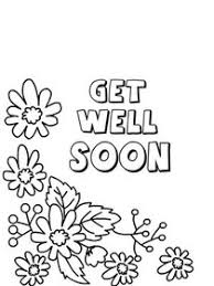 Use this list of free, printable get well soon cards that you can customize and print. Free Printable Get Well Soon Coloring Cards Cards Create And Print Free Printable Get Well Soon Coloring Cards Cards At Home