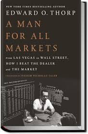 edward o thorp math professor inventor best selling author an amazing book by a true icon thorp launched revolutions in vegas and on wall street by turning math into magic and here he weaves his own life lessons