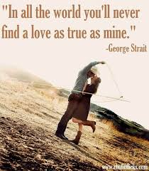 Country Love Song Quotes New Love That Song Old Country Love Songs Will Always Beat New