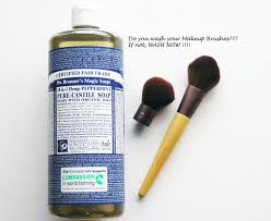 dr bronners great skin es from a great t breathable makeup and clean makeup brushes i may risk sounding too preachy but it is one of the essentials
