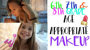 age appropriate makeup for 6th 7th 8th grade back to abbystretchingvideos