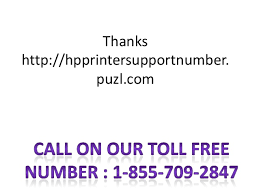 hp customer service number hp printer technical support phone number 1 855 709 2847 hp customer