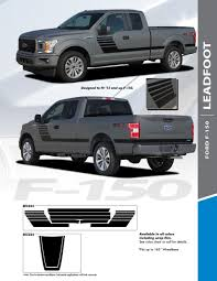 2019 Ford F150 Vinyl Graphics Lead Foot 2015 2020 Avery Supreme Or 3m 1080 Wrap Vinyl