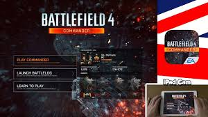 Battlefield 4 Tablet Commander App (Is ...
