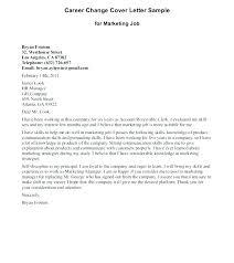 Cover Letter For A Career Change Career Change Sample Cover Letter