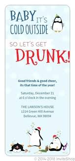 Housewarming Funny Invitations Funny House Party Invites Its Cold So Get Drunk Funny Holiday Party