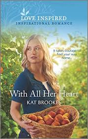 With All Her Heart by Kat Brookes