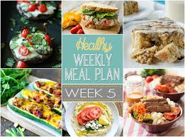 Balanced Meal Chart Healthy Weekly Meal Plan 5 Yummy Healthy Easy