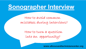 how diagnostic medical sonographer can ruin interviews common mistakes made during interviews
