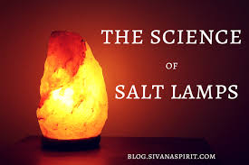 Salt Lamp Science