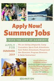 Summer Jobs With The City Of Danbury City Of Danbury