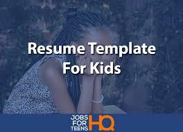 Resume Templates For Kids Jobs For Teens HQ Inspiration Kids Resume