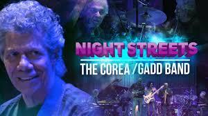 """Night <b>Streets"" - The</b> Corea / Gadd Band - YouTube"