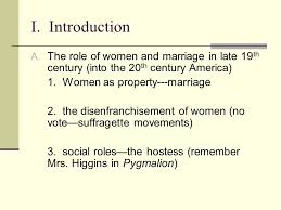 the awakening by kate chopin i introduction a the role of women 2 i introduction a the role of women