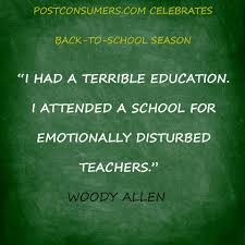 Woody Allen on the Quality of Teachers | Back to School Quotes