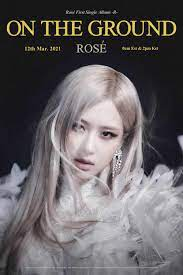 BLACKPINK's Rosé Reveals Title Poster 'On The Ground' For Her First Single  Album -R-