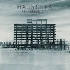 Album Review: <b>Hauschka</b> - <b>Abandoned City</b> / Releases / Releases ...