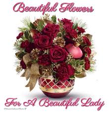 Beautiful Flowers For A Beautiful Lady
