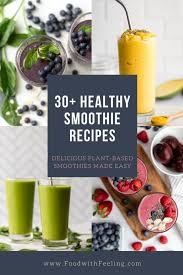 30 healthy smoothie recipes food