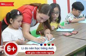 6+ Lí do nên học tiếng Anh với giáo viên nước ngoài