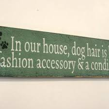 primitive wall art in our house dog hair wood wall sign rustic wood wall decor wall on primitive outhouse bathroom wall art set of 3 with primitive wall art in our house dog hair wood wall sign rustic wood