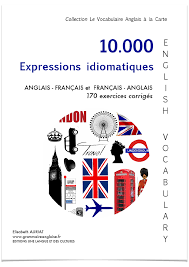 Expressions Anglaises Et Françaises Grammaire Anglaise Vocabulaire