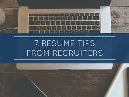 7 Resume Tips Recruiters Want You To Know Scope Group