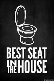 Best Seat In The House Toilet Poster Pointless Posters
