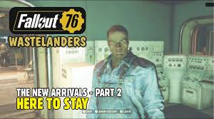 FALLOUT 76 WASTELANDERS: The New Arrivals, Part 2 - Here to Stay | LESTER  FIELDS - YouTube