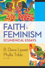 faith essays leap of faith essays << coursework academic writing  faith and feminism ecumenical essays phyllis trible b diane faith and feminism ecumenical essays phyllis trible