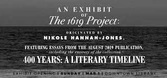 An Exhibit of The 1619 Project ...