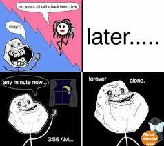 Memes Vault Funny Forever Alone Memes via Relatably.com