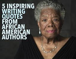 African American Inspirational Quotes Delectable 48 Inspiring Writing Quotes From African American Authors The Write