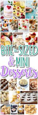 The Best Bite Size Desserts Recipes And Mini Individual Yummy