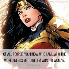 Wonder Woman Quotes Enchanting 48 Quotes To Ignite Your InnerSuperhero Fighting For Your JOY Blog