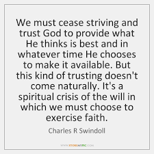 Trust God Quotes Interesting Charles R Swindoll Quotes StoreMyPic