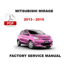 mitsubishi mirage repair manual 2013 2014 2015 mitsubishi mirage service repair fsm manual circuit diagrams