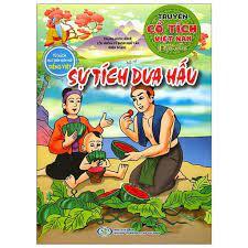 Sự Tích Quả Dưa Hấu - Truyện Cổ Tích Việt Nam