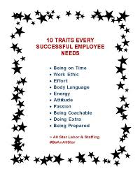 Good Work Traits 10 Traits That Every Successful Employee Needs All Star Labor