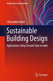 Manual Of Tropical Housing And Building Climatic Design Sustainable Building Design Ebook By Chitrarekha Kabre Rakuten Kobo