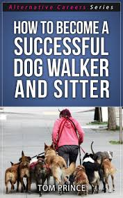cheap successful careers list successful careers list deals get quotations middot how to become a successful dog walker and sitter alternative careers series book 4