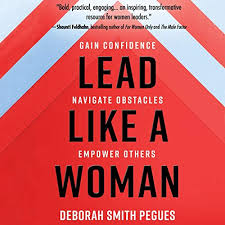 Lead like a Woman by Deborah Smith Pegues | Audiobook | Audible.com
