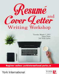 resumé  cover letter writing workshop  york international