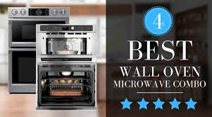 best wall oven microwave combos of 2020