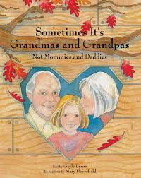 Amazon   Sometimes It's Grandmas and Grandpas: Not Mommies and ...