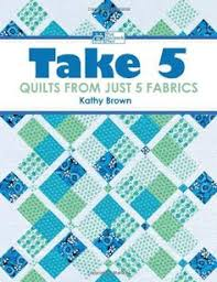 Take Five Quilt Pattern - PDF instant download | Patterns, Quilt ... & Take 5: Quilts from Just 5 Fabrics by Kathy Brown http://www Adamdwight.com