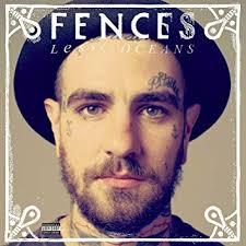 <b>FENCES</b> - <b>Lesser</b> Oceans - Amazon.com Music